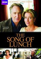 Cover image for The song of lunch [videorecording (DVD)]