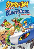 Cover image for Scooby Doo!. Mask of the BlueFalcon! [videorecording (DVD)] : original movie