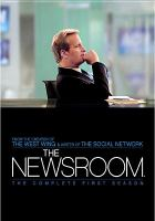 Cover image for The newsroom. The complete first season [videorecording (DVD)]