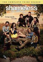 Cover image for Shameless. The complete third season [videorecording (DVD)]