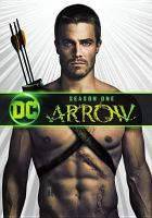 Cover image for Arrow. The complete first season [videorecording (DVD)]