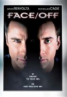 Cover image for Face/off [videorecording (DVD)]