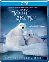 Cover image for To the Arctic [videorecording (Blu-ray)]