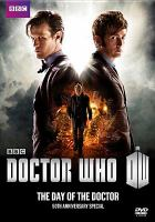 Cover image for Doctor Who. The day of the doctor [videorecording (DVD)]