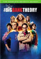 Cover image for The big bang theory. The complete seventh season [videorecording (DVD)]