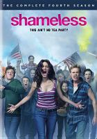 Cover image for Shameless. The complete fourth season [videorecording (DVD)]