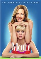 Cover image for Mom. The complete first season [videorecording (DVD)]