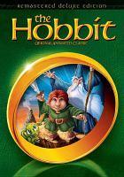 Cover image for The hobbit [videorecording (DVD)] : original animated classic