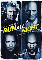 Cover image for Run all night [videorecording (DVD)]