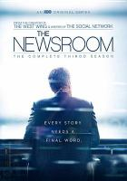 Cover image for The newsroom. The complete third season [videorecording (DVD)]