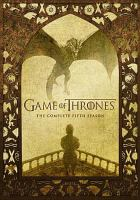 Cover image for Game of thrones. The complete fifth season [videorecording (DVD)]
