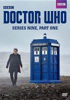 Cover image for Doctor Who. Series 9, part 1 [videorecording (DVD)].