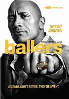 Cover image for Ballers. The complete first season [videorecording (DVD)]
