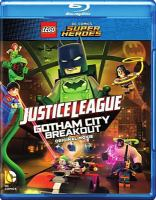 Cover image for Justice League Gotham City breakout [videorecording (Blu-ray)] : original movie