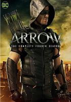 Cover image for Arrow. The complete fourth season [videorecording (DVD)]