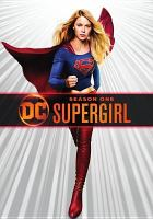 Cover image for Supergirl. The complete first season [videorecording (DVD)]