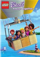 Cover image for Lego friends. Always together [videorecording (DVD)]