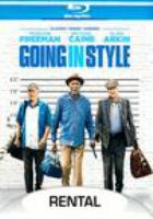 Cover image for Going in style [videorecording (Blu-ray)]