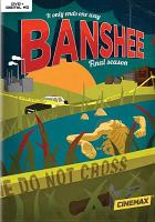 Cover image for Banshee. The complete fourth season [videorecording (DVD)]