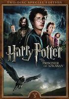 Cover image for Harry Potter and the prisoner of Azkaban [videorecording (DVD)]