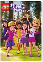 Cover image for Lego friends. United as one [videorecording (DVD)].