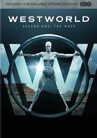 Cover image for Westworld. Season one, The maze [videorecording (DVD)]