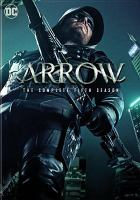 Cover image for Arrow. The complete fifth season [videorecording (DVD)]