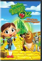 Cover image for Dorothy and the Wizard of Oz [videorecording (DVD)] : we're not in Kansas anymore.