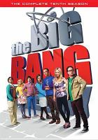 Cover image for The big bang theory. The complete tenth season [videorecording (DVD)]