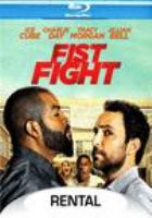 Cover image for Fist fight [videorecording (Blu-ray)]