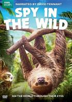 Cover image for Spy in the wild [videorecording (DVD)]