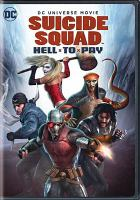 Cover image for Suicide Squad. Hell to pay [videorecording (DVD)]