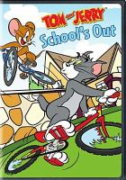 Cover image for Tom and Jerry. School's out [videorecording (DVD)].