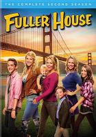 Cover image for Fuller house. The complete second season [videorecording (DVD)].