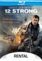 Cover image for 12 strong [videorecording (Blu-ray)]