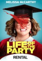 Cover image for Life of the party [videorecording (DVD)]