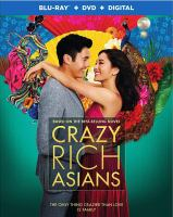 Cover image for Crazy rich Asians [videorecording (Blu-ray)]