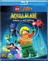 Cover image for Lego DC Comics super heroes. Aquaman [videorecording (Blu-ray)] : rage of Atlantis