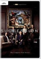 Cover image for Succession. The complete first season [videorecording (DVD)]