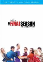 Cover image for Big bang theory. The twelfth and final season [videorecording (DVD)].