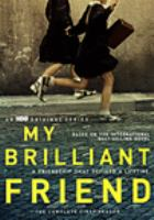 Cover image for My brilliant friend. The complete first season [videorecording (DVD)]