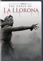 Cover image for The curse of La Llorona [videorecording (DVD)]