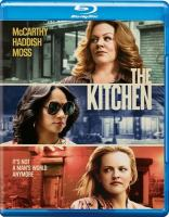 Cover image for The kitchen [videorecording (Blu-ray)]