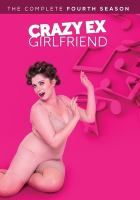 Cover image for Crazy ex-girlfriend. The complete fourth season [videorecording (DVD)]