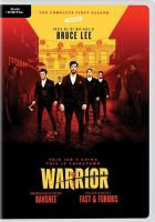 Cover image for Warrior. The complete first season [videorecording (DVD)].