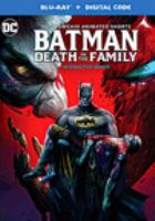 Cover image for Batman. Death in the family [videorecording (Blu-ray)]