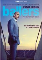 Cover image for Ballers. The complete fifth season [videorecording (DVD)]