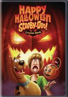 Cover image for Scooby-Doo!. Happy Halloween, Scooby-Doo! [videorecording (DVD)]