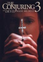Cover image for The conjuring 3. The devil made me do it [videorecording (DVD)]