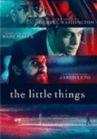 Cover image for The little things [videorecording (DVD)]